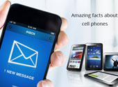 Interesting and Amazing Facts about Cell Phones