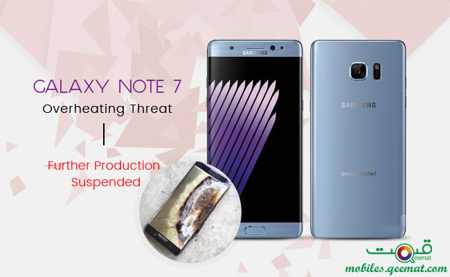 Galaxy Note 7 Overheating Threat – Further Production Suspended