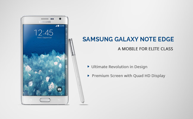 Samsung Galaxy Note Edge - A Smart Phone for Elite Class