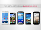 Why People are Preferring QMobile Noir Series
